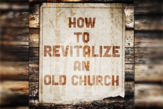 How to revitalize an old church